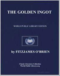 The Golden Ingot by O'Brien, Fitz-James