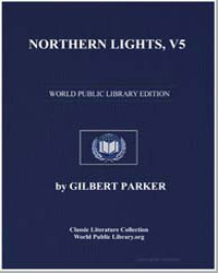 Northern Lights, Volume 5 by Parker, Gilbert, Sir