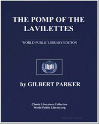 The Pomp of the Lavilettes by Parker, Gilbert, Sir