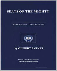 Seats of the Mighty by Parker, Gilbert, Sir