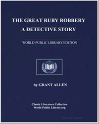 The Great Ruby Robbery : A Detective Sto... by Allen, Grant