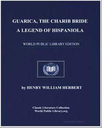 Guarica, The Charib Bride by Herbert, Henry William