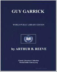 Guy Garrick by Reeve, Arthur Benjamin