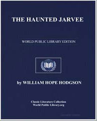 The Haunted Jarvee by Hodgson, William Hope