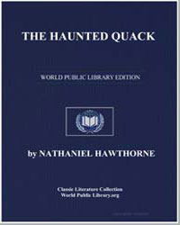 The Haunted Quack by Hawthorne, Nathaniel