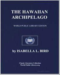 The Hawaiian Archipelago by Bird, Isabella Lucy