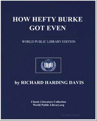 How Hefty Burke Got Even by Davis, Richard Harding