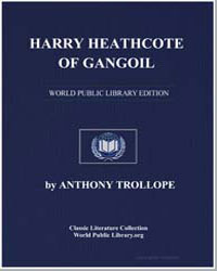 Harry Heathcote of Gangoil by Trollope, Anthony
