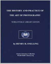 The History and Practice of the Art of P... by Snelling, Henry H.