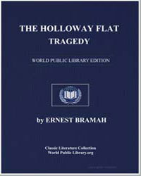 The Holloway Flat Tragedy by Bramah, Ernest