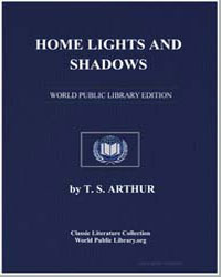 Home Lights and Shadows by Arthur, Timothy Shay