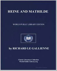 Heine and Mathilde by Le Gallienne, Richard