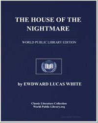 The House of the Nightmare by White, Ewdward Lucas