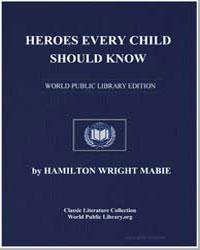 Heroes Every Child Should Know by Mabie, Hamilton Wright