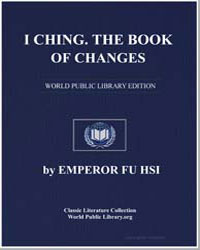 I Ching : The Book of Changes by His, Emperor Fu