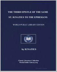 The Third Epistle of the Same St. Ignati... by Ignatius