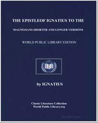 The Epistle of Ignatius to the Magnesian... by Ignatius
