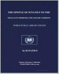 The Epistle of Ignatius to the Trallians... by Ignatius