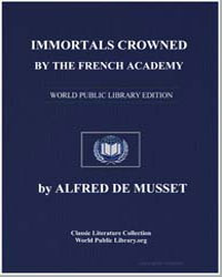 Immortals Crowned by the French Academy ... by De Musset, Alfred