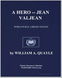 A Hero : Jean Valjean by Quayle, William Alfred, Bp.