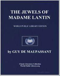 The Jewels of Madame Lantin by De Maupassant, Guy