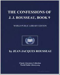 The Confessions of J.J. Rousseau, Book 9 by Rousseau, Jean Jacques