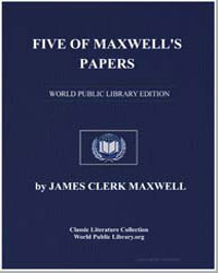 Five of Maxwell's Papers by Maxwell, James Clerk