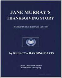 Jane Murray's Thanksgiving Story by Davis, Rebecca Harding