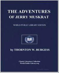 The Adventures of Jerry Muskrat by Burgess, Thornton Waldo