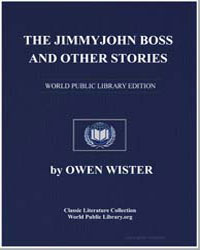 The Jimmyjohn Boss and Other Stories by Wister, Owen
