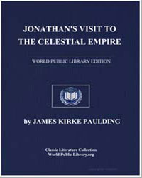 Jonathan's Visit to the Celestial Empire by Paulding, James Kirke