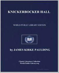Knickerbocker Hall; Or, The Origin of th... by Paulding, James Kirke