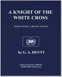 A Knight of the White Cross by Henty, George Alfred