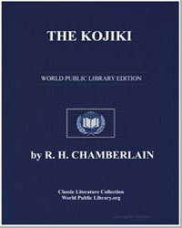 The Kojiki (Excerpts) by Chamberlain, R. H.