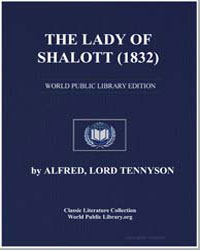 The Lady of Shalott by Tennyson, Lord Alfred