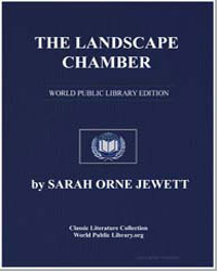 The Landscape Chamber by Jewett, Sarah Orne