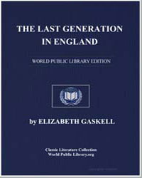 The Last Generation in England by Gaskell, Elizabeth Cleghorn