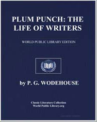 Plum Punch : The Life of Writers by Wodehouse, Pelham Grenville