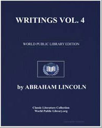 Writings Volume 4 by Lincoln, Abraham