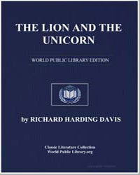 The Lion and the Unicorn by Davis, Richard Harding