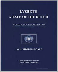 Lysbeth, A Tale of the Dutch by Haggard, Henry Rider