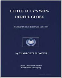 Little Lucy's Wonderful Globe by Yonge, Charlotte Mary