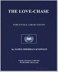 The Love-Chase by Knowles, James Sheridan