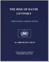 The Rise of David Levinsky; A Novel by Cahan, Abraham