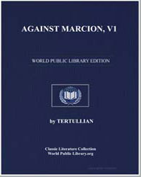 Against Marcion, Vol. 1 by Tertullian