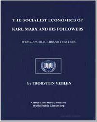 The Socialist Economics of Karl Marx and... by Veblen, Thorstein