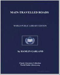 Main-Travelled Roads by Garland, Hamlin