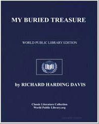 My Buried Treasure by Davis, Richard Harding