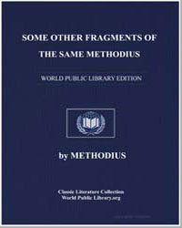 Some Other Fragments of the Same Methodi... by Methodius