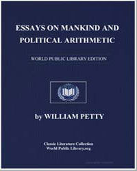 Essays on Mankind and Political Arithmet... by Petty, William, Sir